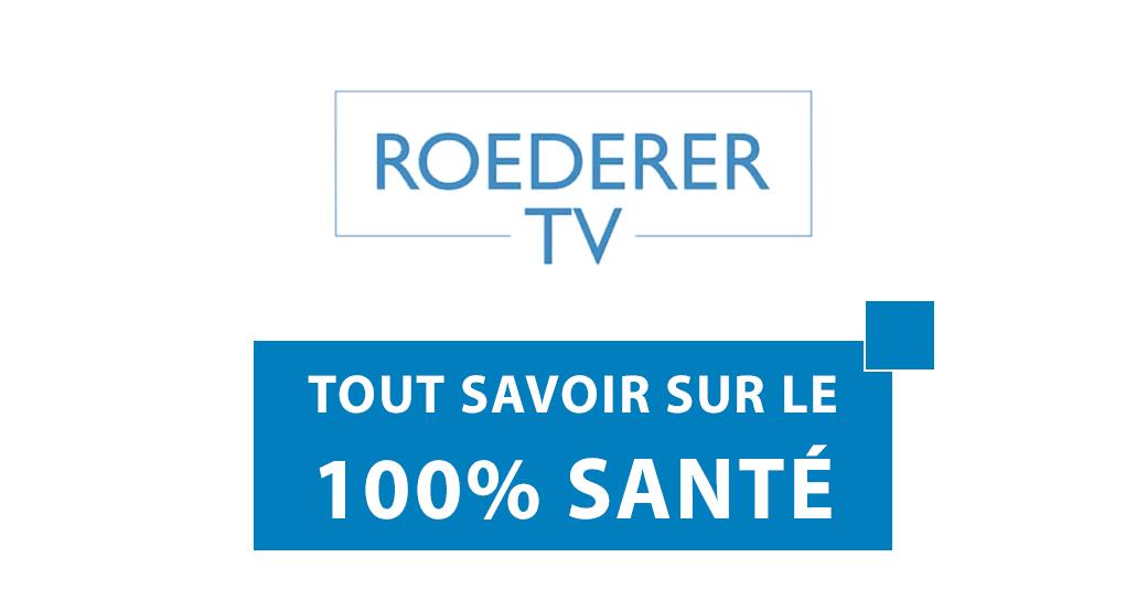 Tout savoir sur le 100% Santé - Roederer TV